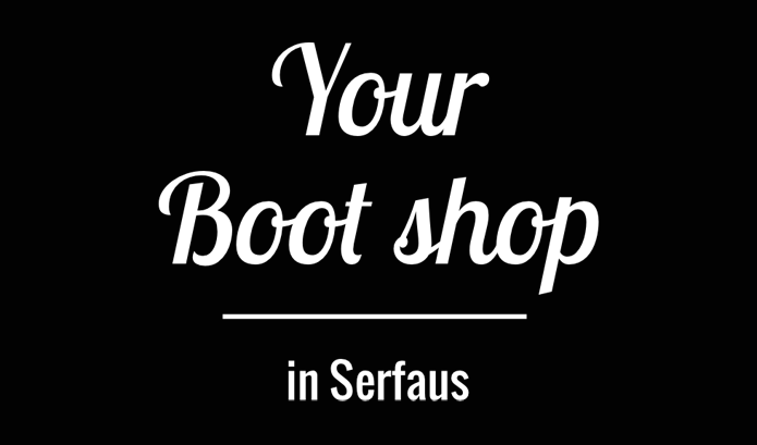 Your Boot shop in Serfaus